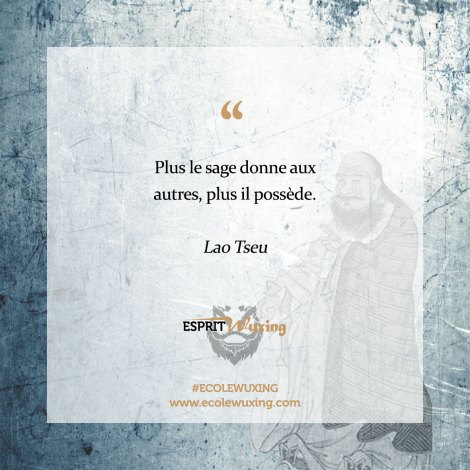 Lao Tseu citation Esprit Wuxing