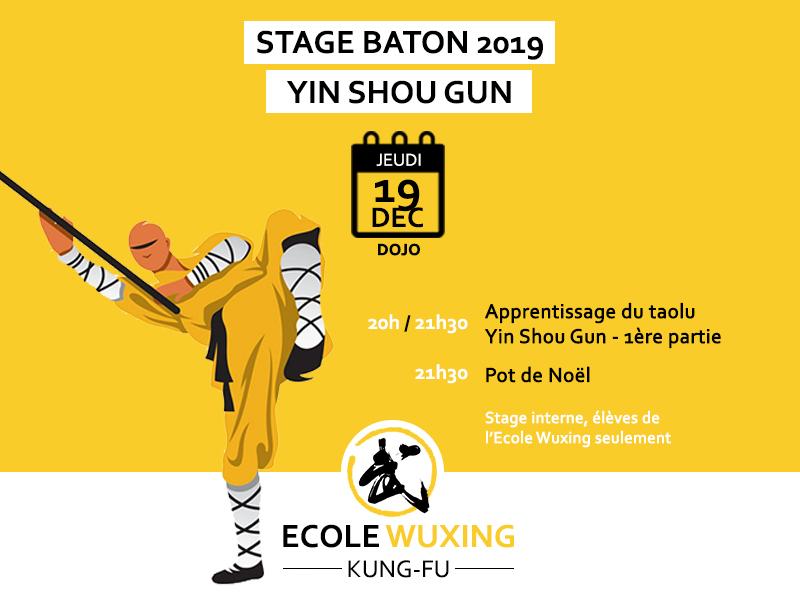 Stage bâton Shaolin Yin Shou Gun Ecole Wuxing Kung-Fu
