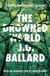 The Drowned World J.G. Ballard