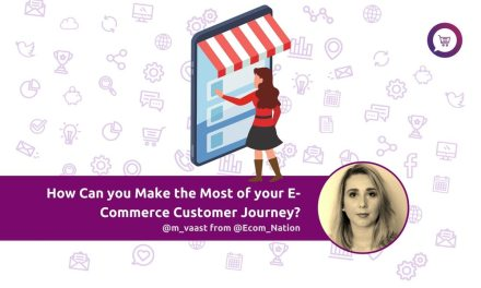 How Can you Make the Most of your E-Commerce Customer Journey?