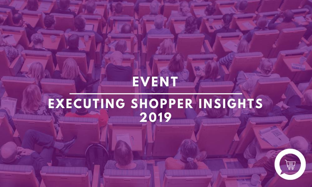 Executing Shopper Insights 2019