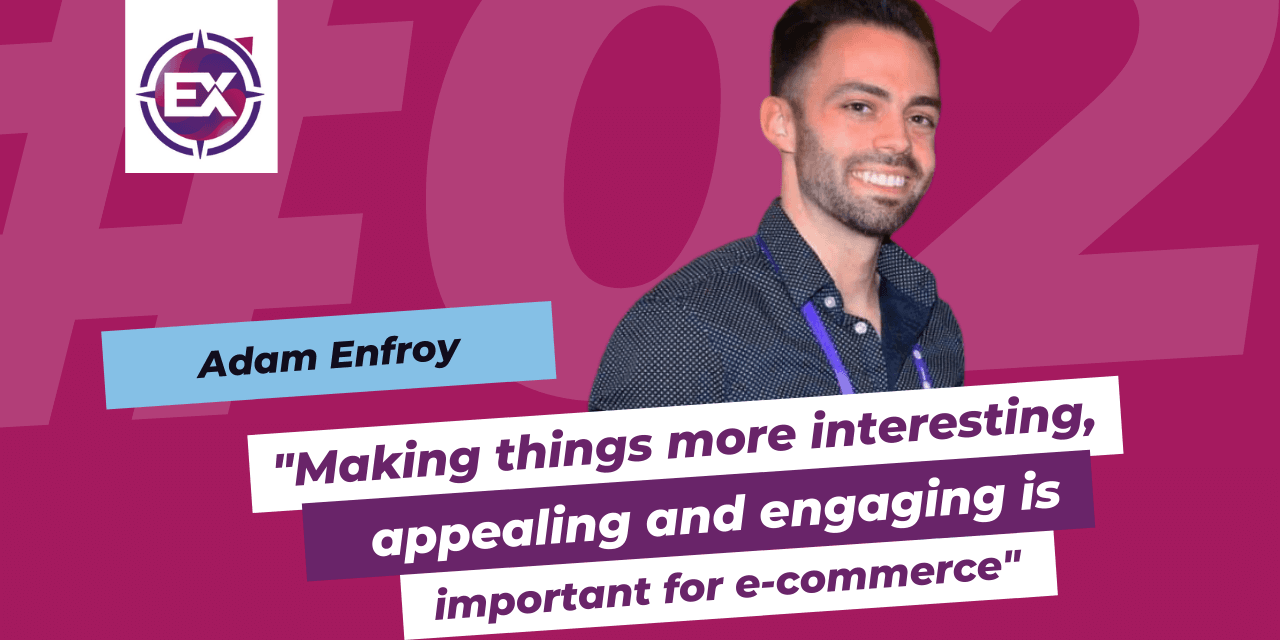 """Adam Enfroy (BigCommerce): """"Making things more interesting, appealing and engaging is important for e-commerce"""""""