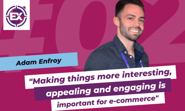 "Adam Enfroy (BigCommerce): ""Making things more interesting, appealing and engaging is important for e-commerce"""