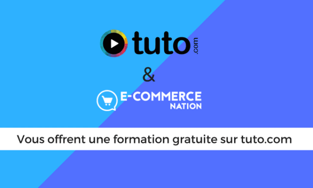 E-commerce Nation vous offre une formation gratuite sur Tuto.com