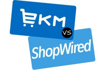 EKM vs ShopWired Ecommerce Comparison