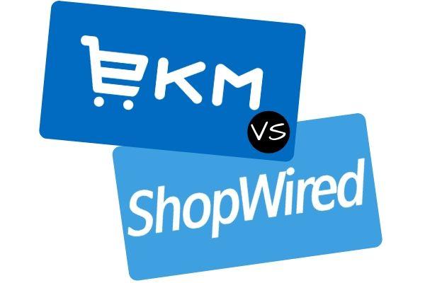 EKM vs ShopWired Ecommerce Comparison