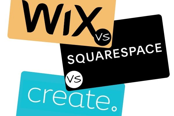 Wix vs Squarespace vs Create