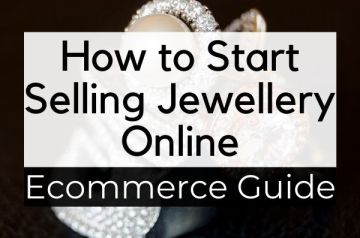 How to Start Selling Jewellery Online