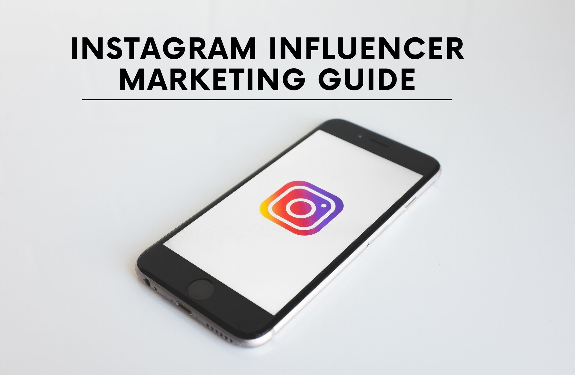 complete instagram infleuncer marketing guide - ecomrecord