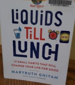 Book cover of Liquids Till Lunch