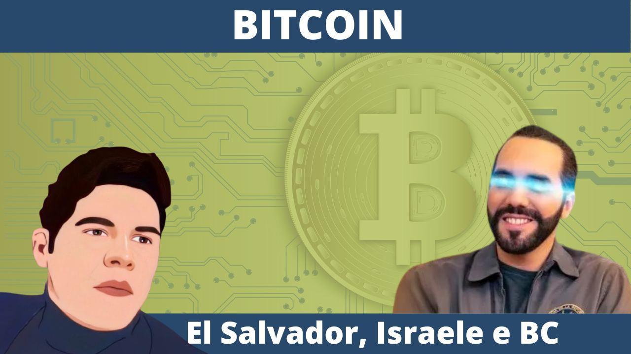 Bitcoin israele el salvador