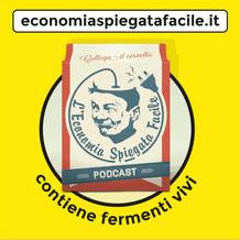 economia-spiegata-facile-podcast-completo