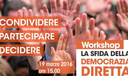la sfida democrazia della diretta 19 Marzo 2016 Milano
