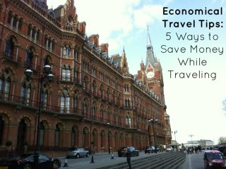 Economical Travel Tips