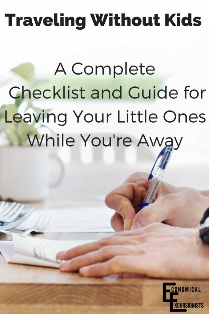 Traveling Without Children: 10 Essentials To Leave With a Caretaker