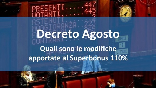 Decreto Agosto: modifiche al Superbonus 110%