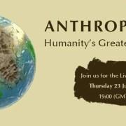 Live Webinar - Humanity's Greatest Ever Challenge