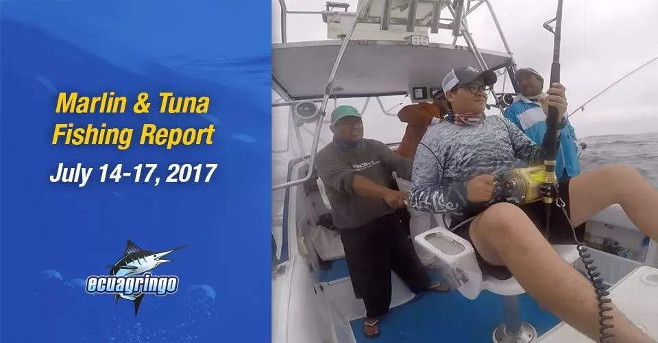 Marlin & Tuna Fishing Report, July 14-17, 2017