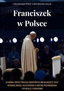 Przemówienia papieża Franciszka podczas ŚDM w Krakowie - Laboratorium Więź