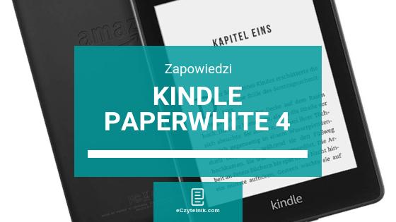 Kindle Paperwhite 4 już w przedsprzedaży