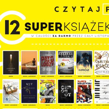 Rusza Czytaj PL 2019 – jakie książki przeczytamy za darmo w tym roku?