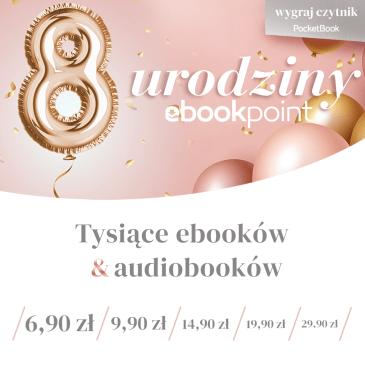 8. urodziny ebookpoint.pl – TOP lista pierwszego dnia promocji