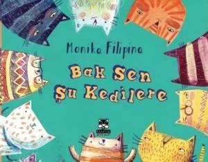 cocuklar-icin-kitap-onerileri-bak-sen-su-kedilere-monika-filipina