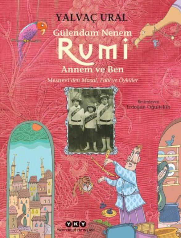 Gülendam Nenem Rumi Annem ve Ben