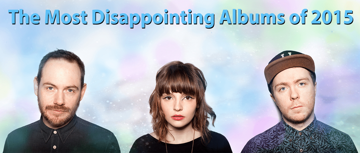 The Most Disappointing Albums of 2015