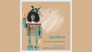 Apetitos con Aida González Rossi