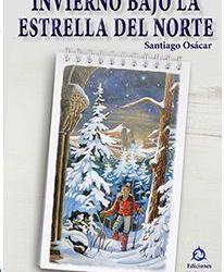 «Invierno bajo la estrella del norte» de Santiago Osácar