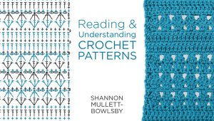 ReadingUnderstandingCrochet Patterns