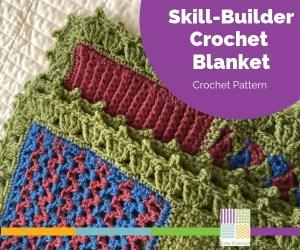 Skill-Builder Crochet Blanket