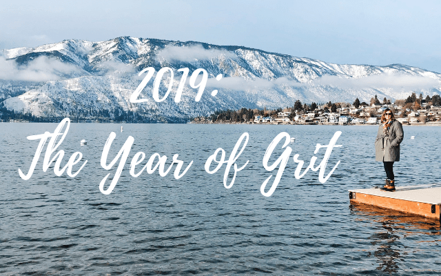 Personal Word or Theme for 2019: Grit