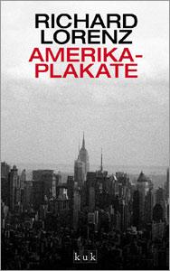 Amerika-Plakate von Richard Lorenz
