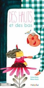 """Couverture du livre pour enfant intitulé """"des hauts et des bas"""""""