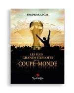 Les plus grands exploits de la Coupe du Monde [Critique]