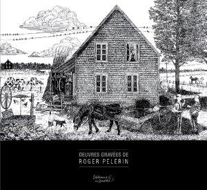 Oeuvres gravée Roger Pelerin - Éditions du Quartz