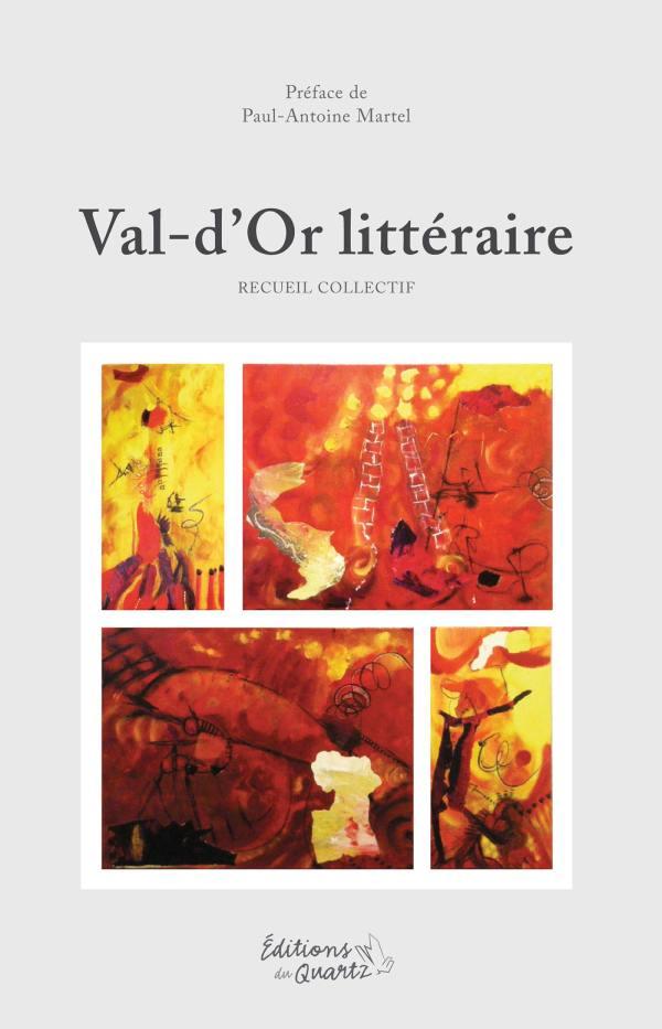Val-d'Or littéraire - Éditions du Quartz