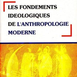 Les fondements idéologiques de l'anthropologie moderne-110