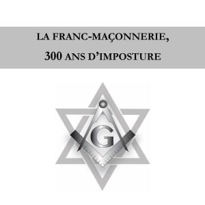La franc-maçonnerie, 300 ans d'imposture-160