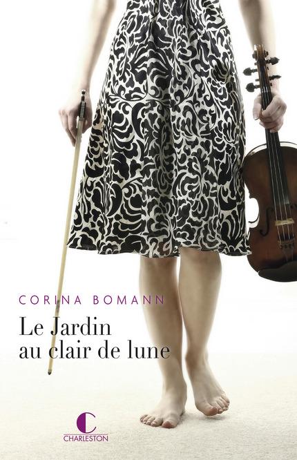 Le Jardin au clair de lune De Corina Bomann - Éditions Charleston