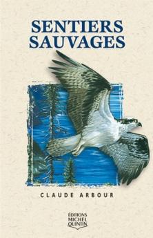 Résultats de recherche d'images pour «Sentiers sauvages de Claude Arbour»