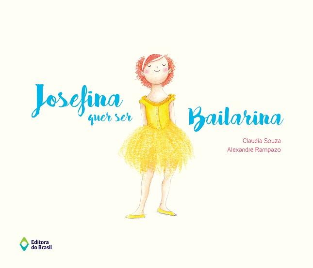 JOSEFINA QUER SER BAILARINA