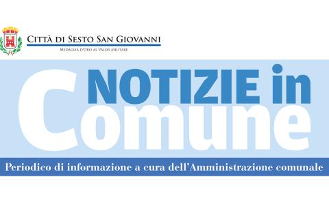 Notizie in Comune - Periodico comunale del Comune di Sesto San Giovanni