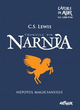 Nepotul magicianului   Cărțile de aur ale copilăriei (C.S. Lewis)