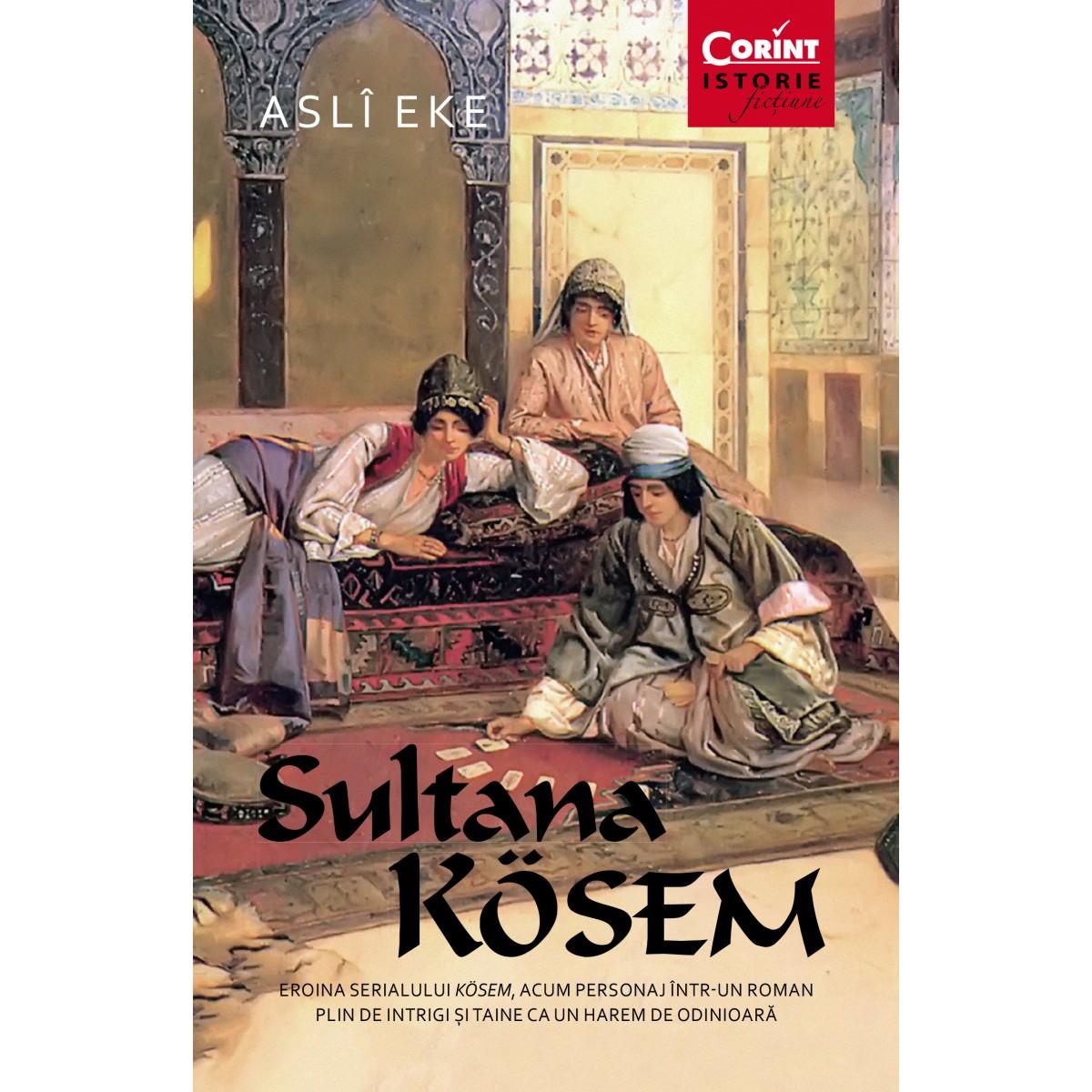 Imagini pentru sultana kosem aslî eke