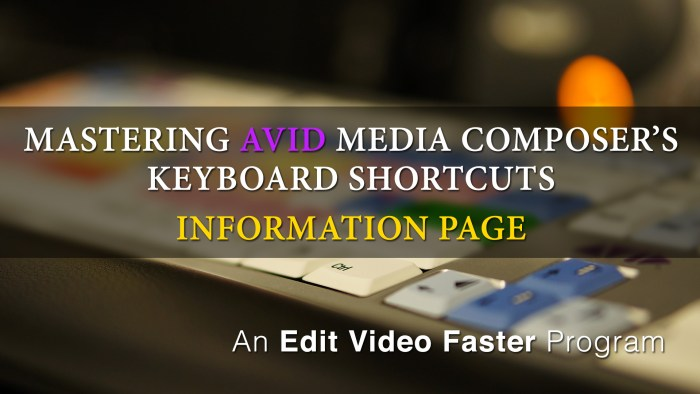 Mastering Media Composers Keyboard Shortcuts – Page