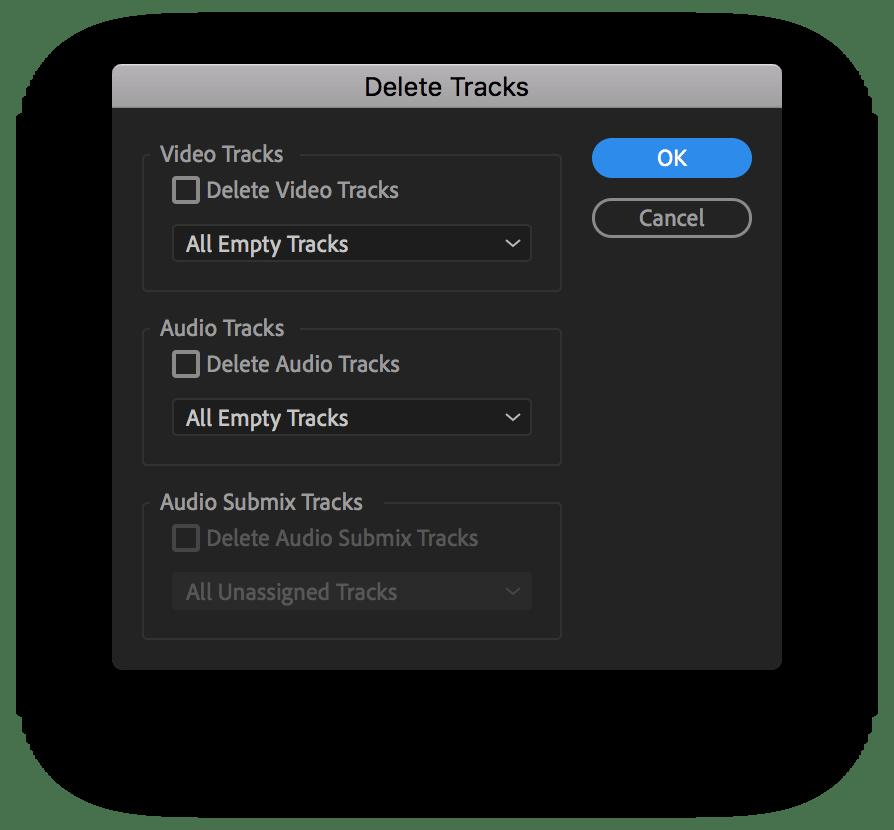 Delete Tracks box in Premiere Pro