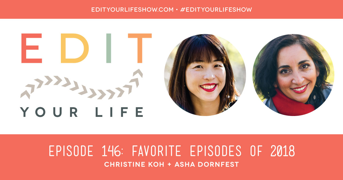 Favorite Episodes of 2018 - Edit Your Life